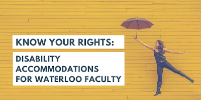 Know your rights: disability accommodations for waterloo faculty