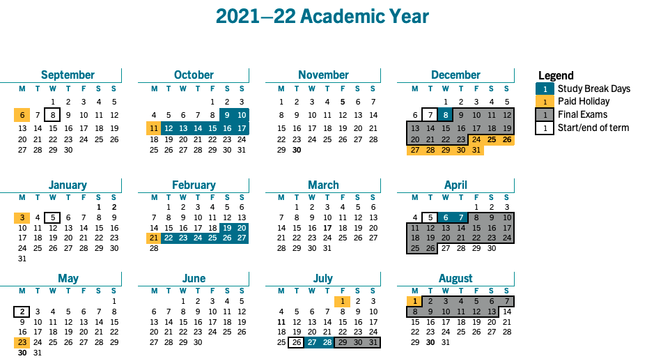 The 2021-22 academic calendar, with academic dates from the Registrar's important dates tool and paid holidays from the Human Resources website.