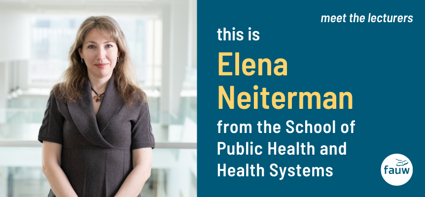 Elena Neiterman from the School of Public Health and Health Systems